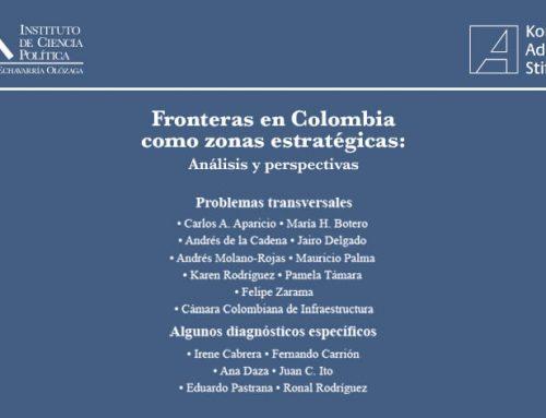 LAS FRONTERAS EN COLOMBIA COMO ZONAS ESTRATÉGICAS: ANÁLISIS Y PERSPECTIVAS