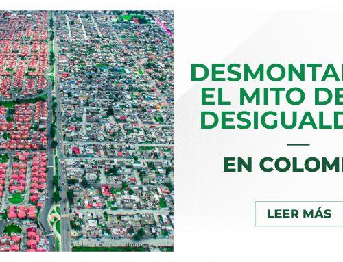 Desmontando el mito de la desigualdad en Colombia