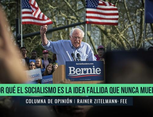 POR QUÉ EL SOCIALISMO ES LA IDEA FALLIDA QUE NUNCA MUERE