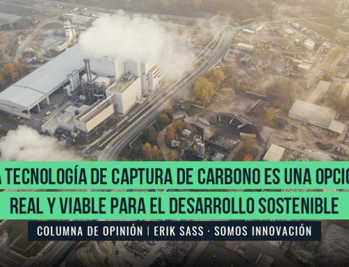 LA TECNOLOGÍA DE CAPTURA DE CARBONO ES UNA OPCIÓN REAL Y VIABLE PARA EL DESARROLLO SOSTENIBLE